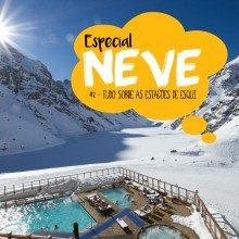 Especial NEVE – Parte 5: Atividades na neve para quem nao quer esquiar