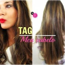 TAG: Meu cabelo – [Vídeo 18 – Desafio 1 mês, 30 vídeos]