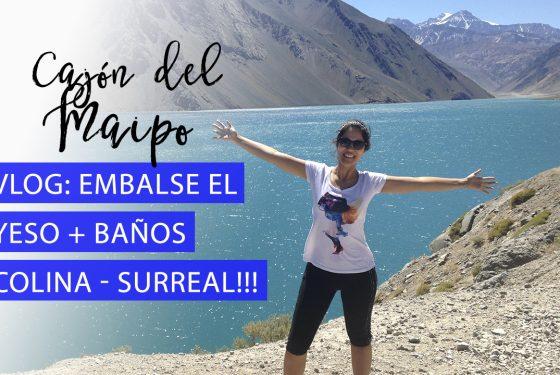 Vlog: Cajón del Maipo + tudo o que precisa saber
