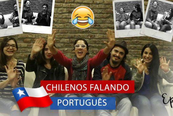 Desafio do Idioma: Chilenos falando português