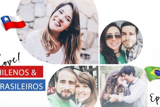 Como é o namoro entre Chilenos & Brasileiros