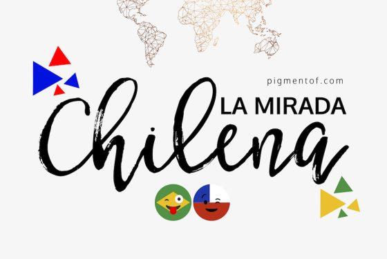 Novidades na série La Mirada Chilena